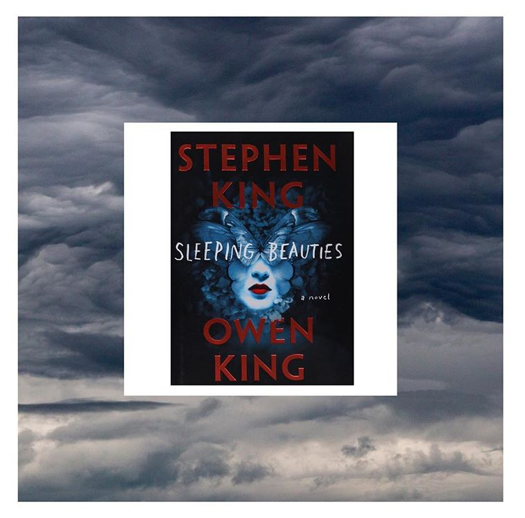 Sleeping Beauties by Stephen King and Own King Review