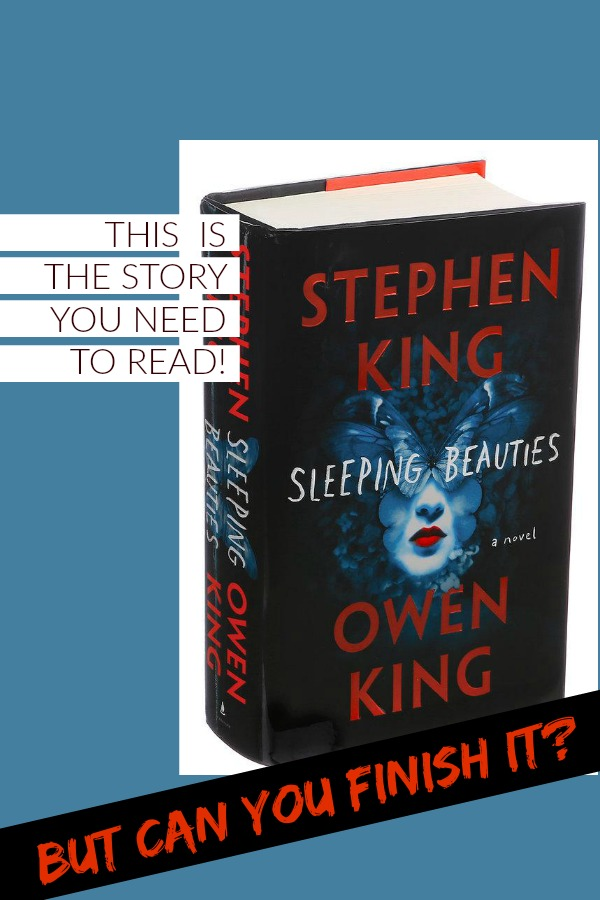 Sleeping Beauties by Stephen King and Own King